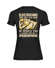Electricians are not the kind of people you should Premium Fit Ladies Tee thumbnail