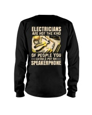 Electricians are not the kind of people you should Long Sleeve Tee thumbnail