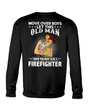 Move Over Boys Let This Old Man Firefighter Crewneck Sweatshirt thumbnail