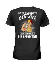 Move Over Boys Let This Old Man Firefighter Ladies T-Shirt thumbnail