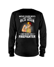 Move Over Boys Let This Old Man Firefighter Long Sleeve Tee thumbnail