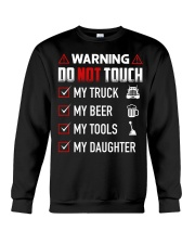 Warning Do Not Touch - My Trucker Crewneck Sweatshirt thumbnail