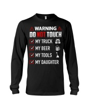 Warning Do Not Touch - My Trucker Long Sleeve Tee tile