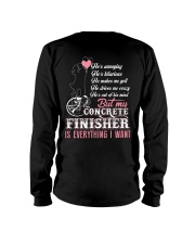 My Concrete Finisher Is Everything I Want Long Sleeve Tee thumbnail
