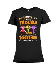 We're Trouble Together Nurse Premium Fit Ladies Tee thumbnail