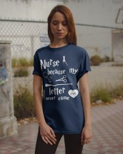 Nurses Because My Letter Never Came Classic T-Shirt apparel-classic-tshirt-lifestyle-18