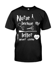 Nurses Because My Letter Never Came Premium Fit Mens Tee thumbnail