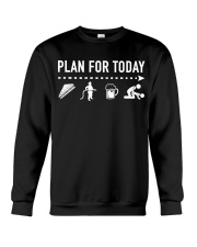 Funny Plan For Today Firefighter Crewneck Sweatshirt thumbnail