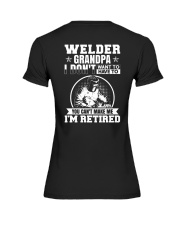 Welder Grandpa I Don't Want To Have To You Can't Premium Fit Ladies Tee thumbnail