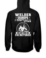 Welder Grandpa I Don't Want To Have To You Can't Hooded Sweatshirt thumbnail