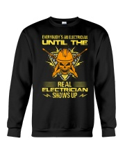 Until The Real Electrician Shows Up Crewneck Sweatshirt thumbnail
