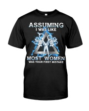 Assuming I Was Like Most Women Hair Stylist Classic T-Shirt front