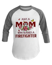 Just A Mom Who Raised A Firefighter Baseball Tee thumbnail
