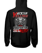 Yelling I'm A Firefighter That's How We Talk Hooded Sweatshirt thumbnail