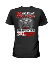 Yelling I'm A Firefighter That's How We Talk Ladies T-Shirt thumbnail