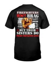 Proud Firefighter Sister Firefighter Don't Brag Classic T-Shirt back