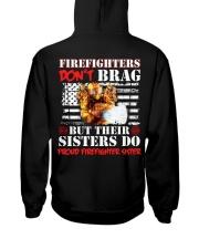 Proud Firefighter Sister Firefighter Don't Brag Hooded Sweatshirt thumbnail