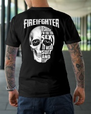 Firefighter Because I'm Far Too Sexy To Wear Classic T-Shirt lifestyle-mens-crewneck-back-3