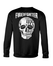 Firefighter Because I'm Far Too Sexy To Wear Crewneck Sweatshirt thumbnail