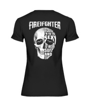 Firefighter Because I'm Far Too Sexy To Wear Premium Fit Ladies Tee thumbnail