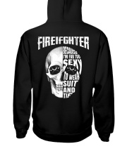 Firefighter Because I'm Far Too Sexy To Wear Hooded Sweatshirt thumbnail