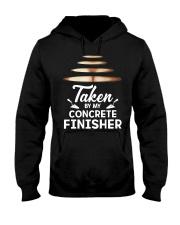 Taken By My Concrete Finisher Hooded Sweatshirt thumbnail