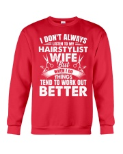 HairStylist Wife But When I Do Things Tend To Work Crewneck Sweatshirt thumbnail