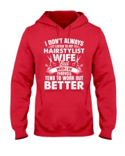 HairStylist Wife But When I Do Things Tend To Work Hooded Sweatshirt thumbnail