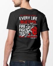 Firefighter Every Life Matters Classic T-Shirt lifestyle-mens-crewneck-back-5