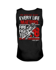Firefighter Every Life Matters Unisex Tank thumbnail
