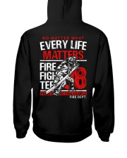 Firefighter Every Life Matters Hooded Sweatshirt thumbnail