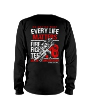 Firefighter Every Life Matters Long Sleeve Tee thumbnail
