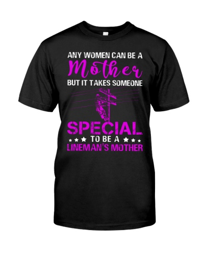 Lineman's Mother Someone Special