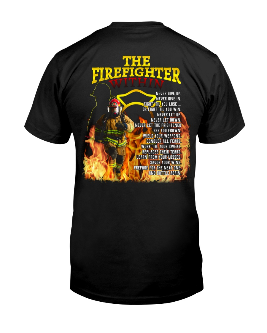 The Firefighter Within Classic T-Shirt