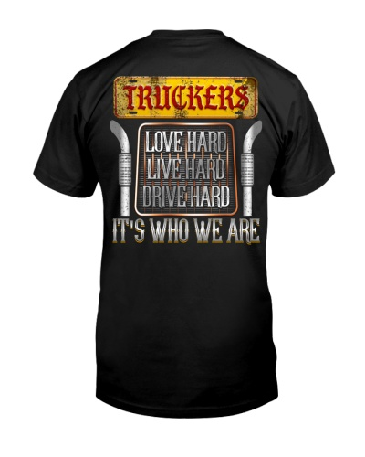 Truckers Love Hard Live Hard Drive Hard