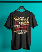 Retired Lineman Just Like A Regular Lineman Classic T-Shirt lifestyle-mens-crewneck-front-3