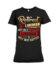 Retired Lineman Just Like A Regular Lineman Premium Fit Ladies Tee thumbnail