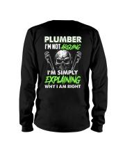 Plumber I'm Not Arguing Simply Explaining Long Sleeve Tee thumbnail
