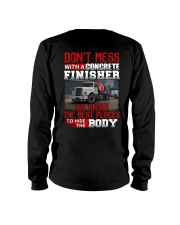Don't Mess With A Concrete Finisher We know Long Sleeve Tee thumbnail