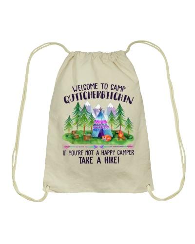 Welcome To Camp Quitcherbitchin