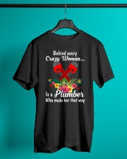 Behind Every Crazy Woman Is A Plumber Classic T-Shirt lifestyle-mens-crewneck-front-3