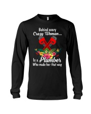 Behind Every Crazy Woman Is A Plumber Long Sleeve Tee thumbnail
