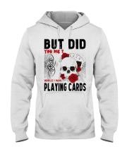 But Did You Die Hooded Sweatshirt thumbnail