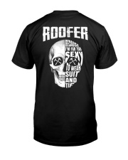 Roofer Because I'm Far Too Sexy To Wear Suit  Classic T-Shirt back