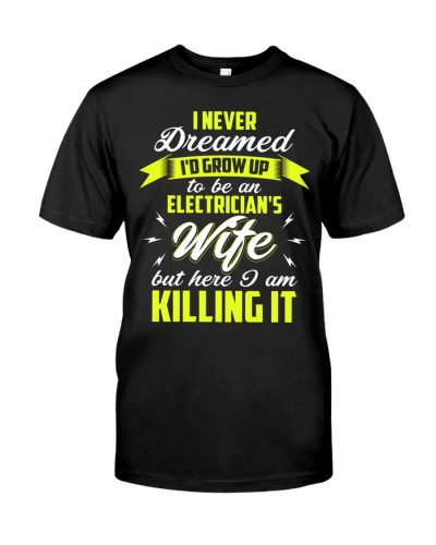 Here I Am To Be An Electrician's Wife