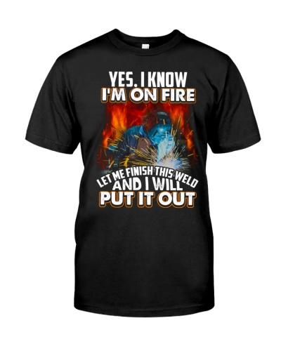 Welder I'm On Fire