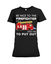 Be Nice To The Firefighter Premium Fit Ladies Tee thumbnail