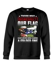 Veteran Disrespect Our Flag Crewneck Sweatshirt thumbnail