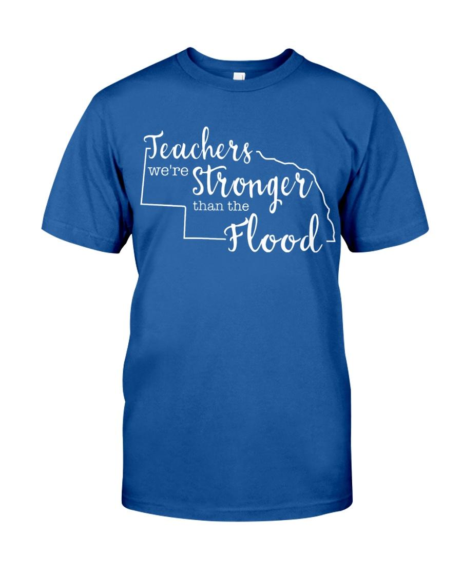 Teachers We're Stronger Than The Flood Classic T-Shirt