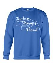 Teachers We're Stronger Than The Flood Crewneck Sweatshirt thumbnail